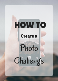 how to create a photo challenge