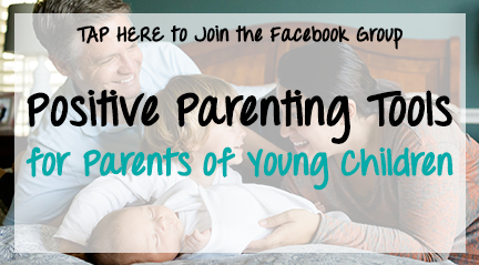 FB JOIN BUTTON Positive Parenting Tools for Parents of Young Childre.